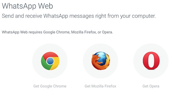 WhatsApp Web Chrome Firefox Opera