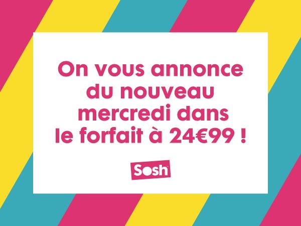 Sosh Annonce Nouveaute Forfait 24,99
