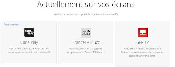 ChromeCast CanalPlay FranceTV Pluzz SFR TV