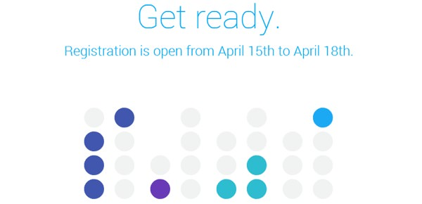 Google IO 2014 Inscription 15 18 Avril