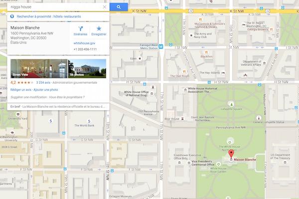 Nigga House Google Maps Maison Blanche