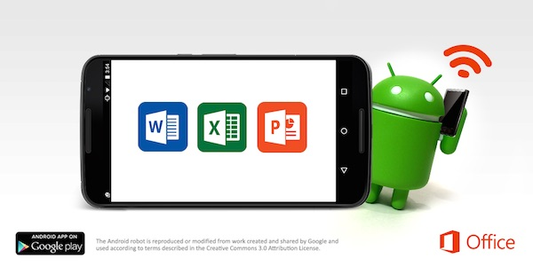 Microsoft Office Word Excel PowerPoint Android