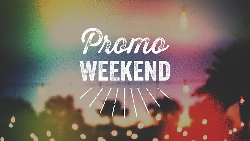 promo week end
