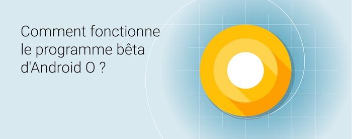 Android O Beta Publique