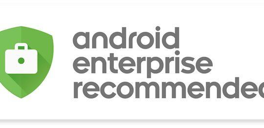 Android Enterprise Recommandes