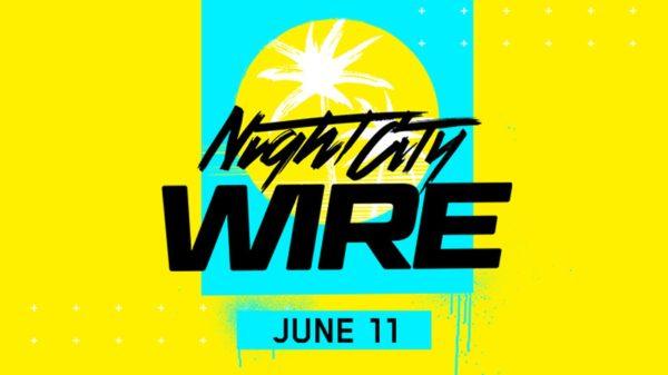 Cyberpunk 2077 Night City Wire 600x337