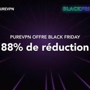 Image article [#BlackFriday] PureVPN à 1,18€ par mois (88% de réduction)